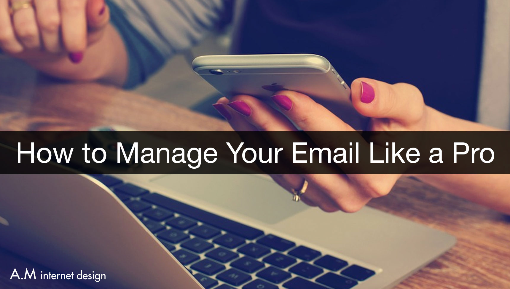 How to manage your email like a pro